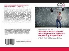 Sistema Avanzado de Bioadaptación Atlética General y Específica
