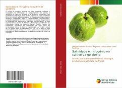 Salinidade e nitrogênio no cultivo da goiabeira