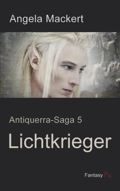 Lichtkrieger - Mackert, Angela
