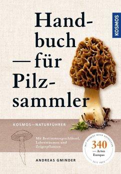 Handbuch für Pilzsammler (eBook, PDF) - Gminder, Andreas