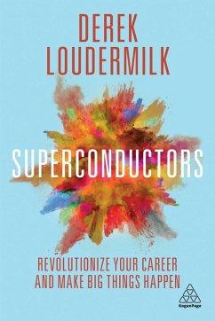 Superconductors (eBook, ePUB) - Loudermilk, Derek