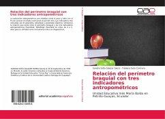 Relación del perímetro braquial con tres indicadores antropométricos