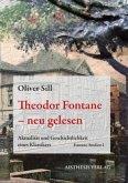 Theodor Fontane - neu gelesen