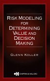 Risk Modeling for Determining Value and Decision Making (eBook, PDF)