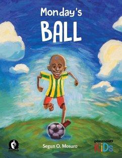 Monday's Ball - Mosuro, Segun O.