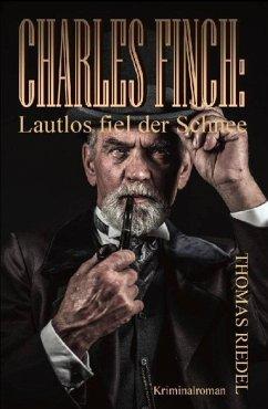 Charles Finch: Lautlos fiel der Schnee (eBook, ePUB) - Riedel, Thomas