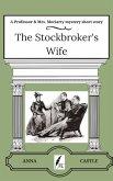 The Stockbroker's Wife (eBook, ePUB)