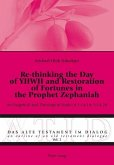 Re-thinking the Day of YHWH and Restoration of Fortunes in the Prophet Zephaniah (eBook, PDF)