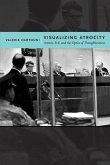 Visualizing Atrocity (eBook, PDF)