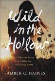 Wild in the Hollow (eBook, ePUB)