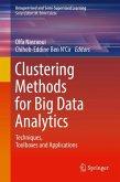 Clustering Methods for Big Data Analytics