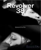 Revolver 38 (eBook, ePUB)