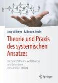 Theorie und Praxis des systemischen Ansatzes (eBook, PDF)