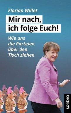 Mir nach, ich folge Euch! (eBook, ePUB) - Willet, Florian