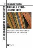 Bildung durch Dichtung - Literarische Bildung (eBook, PDF)