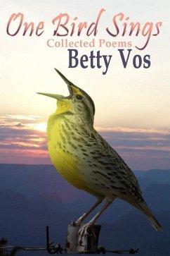 One Bird Sings (eBook, ePUB) - Vos, Betty