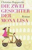 Die zwei Gesichter der Mona Lisa (eBook, ePUB)