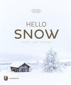 Hello Snow (eBook, PDF) - Schäper, Vera; Deelen, Saskia van; Cawley, Julia