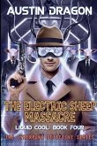 The Electric Sheep Massacre (Liquid Cool, Book 4)
