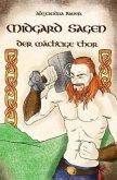 Midgard Sagen - Der mächtige Thor