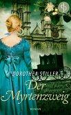 Der Myrtenzweig (Regency Roman, Historisch, Cosy Crime) (eBook, ePUB)