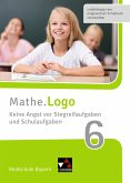 Mathe.Logo Realschule Bayern. Keine Angst vor Stegreifaufgaben und Schulaufgaben 6
