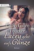 Lacey geht aufs Ganze (eBook, ePUB)