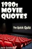 1980s Movie Quotes - The Quick Quiz (eBook, PDF)