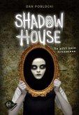 Es gibt kein Entkommen / Shadow House Bd.1 (eBook, ePUB)
