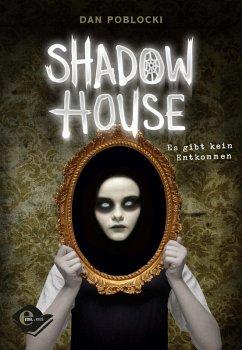 Shadow House (eBook, ePUB)