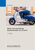 Mofas und zweirädrige Kleinkrafträder bis 25 km/h (eBook, PDF)