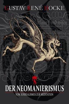 Der Neomanierismus (eBook, ePUB) - Hocke, Gustav René