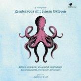 Rendezvous mit einem Oktopus. Extrem schlau und unglaublich empfindsam (MP3-Download)