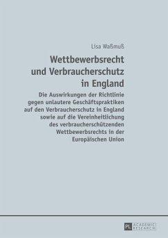 Wettbewerbsrecht und Verbraucherschutz in England (eBook, PDF) - Wamu, Lisa