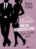 Der Milliardär und die Schauspielerin: (Schein-)Verlobte gesucht (eBook, ePUB)