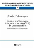 Content and Language Integrated Learning (CLIL) im Musikunterricht (eBook, PDF)