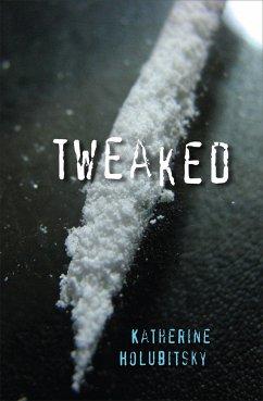 Tweaked (eBook, ePUB) - Holubitsky, Katherine