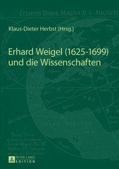 Erhard Weigel (1625-1699) und die Wissenschaften (eBook, PDF)