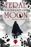 Feral Moon 2: Der schwarze Prinz (eBook, ePUB)