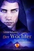 Der Wächter / Die Geschichte von Sin und Miriam Bd.2 (eBook, ePUB)