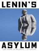 Lenin's Asylum: Two Years in Moldova (eBook, ePUB)