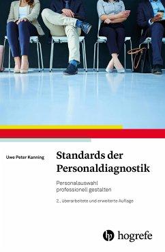 Standards der Personaldiagnostik - Kanning, Uwe P.