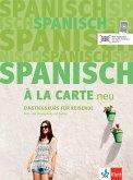 Spanisch à la carte neu. Kurs- und Übungsbuch + MP3-CD