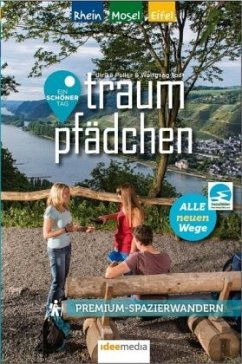 Traumpfädchen - Premium-Spazierwandern am Rhein, an der Mosel und in der Eifel - Poller, Ulrike; Todt, Wolfgang