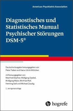 Diagnostisches und Statistisches Manual Psychischer Störungen DSM-5® - American Psychiatric Association