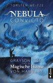 Nebula Convicto. Grayson Steel und die Magische Hanse von Hamburg