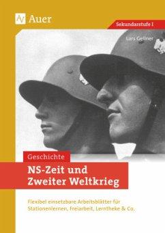 NS-Zeit und Zweiter Weltkrieg - Gellner, Lars