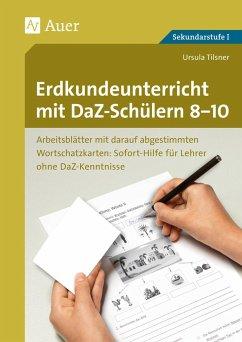 Erdkundeunterricht mit DaZ-Schülern 8-10 - Tilsner, Ursula