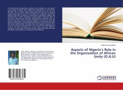 Aspects of Nigeria's Role in the Organization of African Unity (O.A.U)