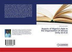 Aspects of Nigeria's Role in the Organization of African Unity (O.A.U) - Iyima Idasho, Istifanus